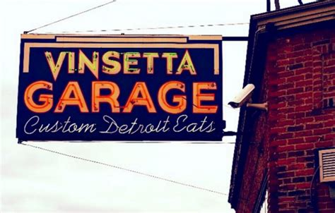 Vinsetta Garage Berkley Mi by 10 Must Try Foodie Stops That Prove Michigan Is Much More