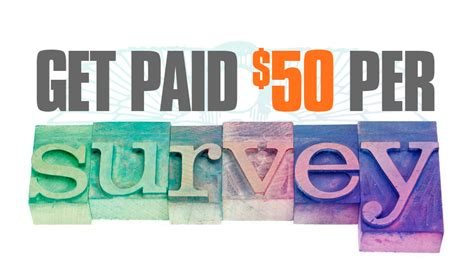 Get Paid Per Survey - best way to get paid 50 dollars per survey in 2018
