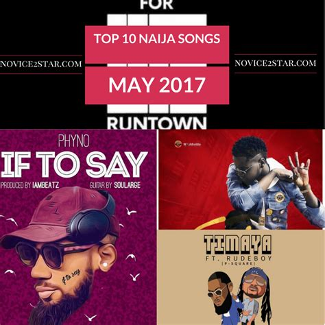 best naija songs top 10 naija songs released may 2017