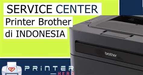 Toner Wardah Di Indo daftar lengkap service center printer di indonesia printer heroes