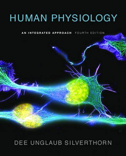human physiology an integrated approach 7th edition unglaub silverthorn author profile news books and