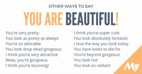 Ways To Look As As Your Gorgeous Friend different ways to say quot you are beautiful quot