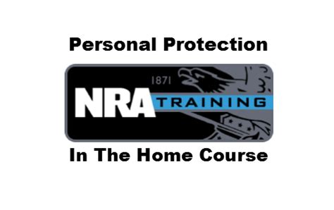 personal safety law enforcement home security nra basic personal protection in the home course bank