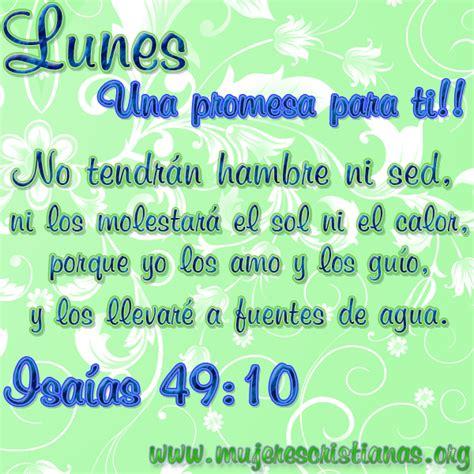imagenes de feliz lunes cristianas lunes dios tiene una promesa para tu vida palabras de