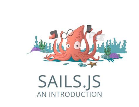 sails js sails js intro nicj net