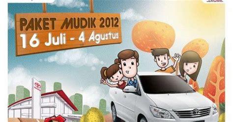 Paket Mudik A paket toyota mudik 2012 astra toyota indonesia