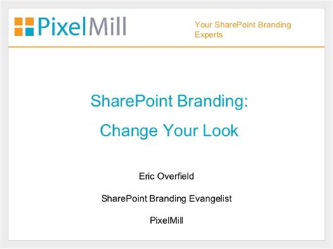 how to change your look sharepoint branding change your look