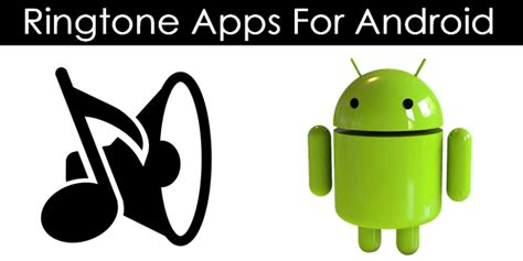 ringtone apps for android get the details of best ringtone apps for android mobile free