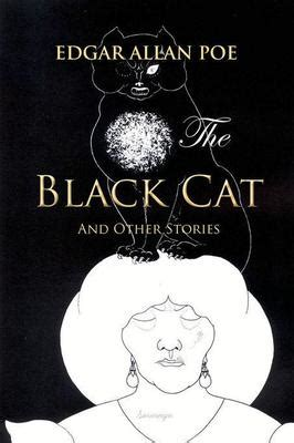 Black Catthe And Other Stories By Edgar Allan Poe the black cat and other stories edgar allan poe ebook