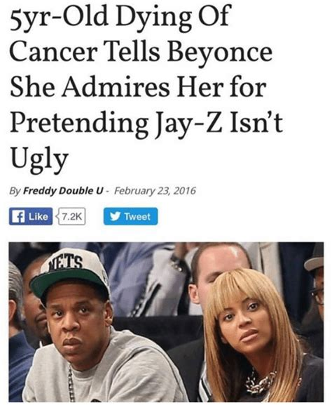 Beyonce Jay Z Memes - 5yr old in of cancer tells beyonce she admires her for