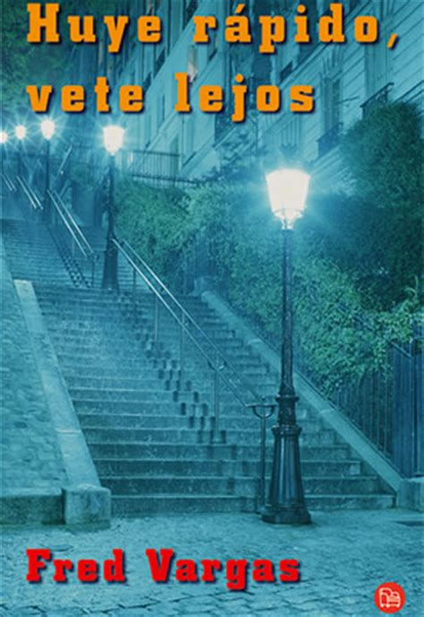 libro huye rapido vete lejos libros para viajar paris montparnasse egeria siglo xxi en viaje