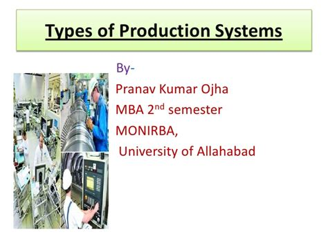 Types Of Production System Mba by Types Of Production Systems