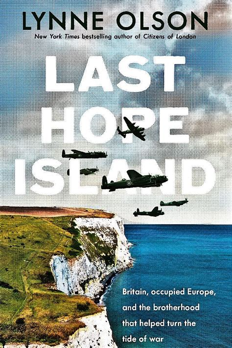 last island britain occupied europe and the brotherhood that helped turn the tide of war books review last island britain occupied europe and the