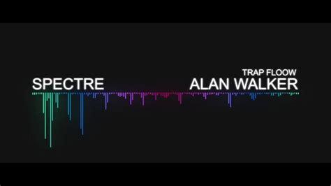 download mp3 spectre by alan walker alan walker spectre no copyright sound youtube