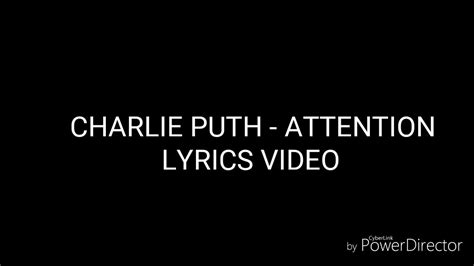 Charlie Puth Attention Lyrics | charlie puth attention lyrics video youtube