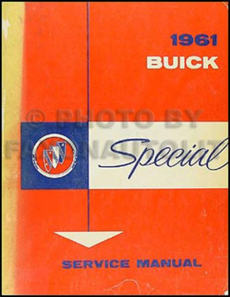 auto manual repair 1962 buick special user handbook 1961 buick special repair shop manual original