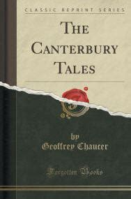 canterbury tales classic reprint 0260539473 enduring appeal of the pilgrimage experience tru love stories