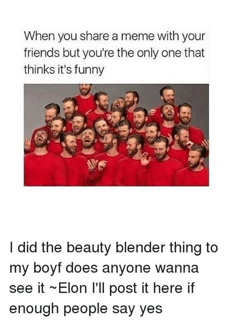 Silly Makeup Blend Blend Blend Edition 2 by 25 Best Memes About Elon Elon Memes