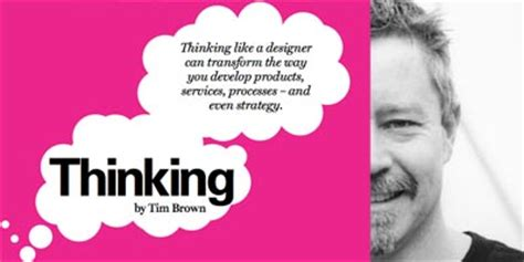 design thinking quote tim brown justin powell interaction design thinking page 8