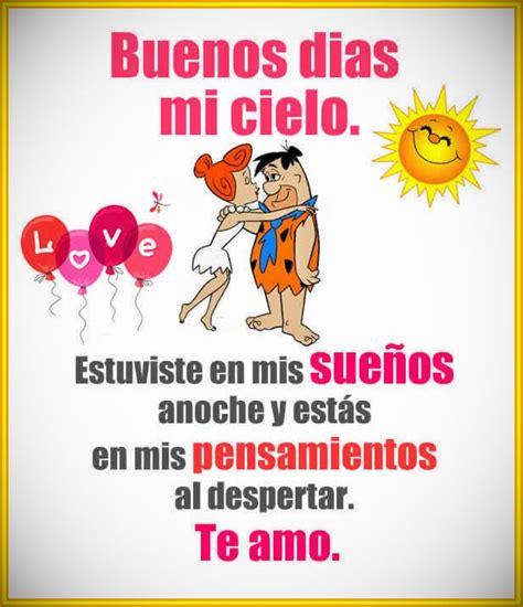 Imagenes Con Frases De Buenos Dias Mi Amor | preciosas imagenes con frases deseando buenos dias de