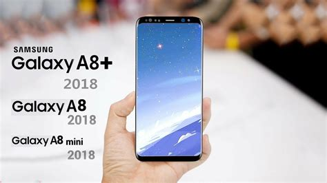 Samsung A7 Plus 2018 Samsung Galaxy A8 Plus 2018 Galaxy A7 2018 Live