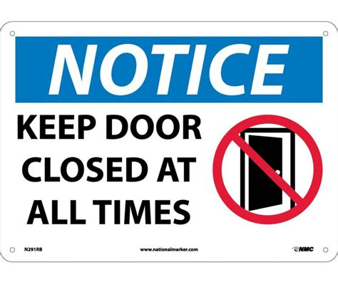 Who Sang Closed Doors by Notice Keep Door Closed At All Times Graphic 10x14 Ps