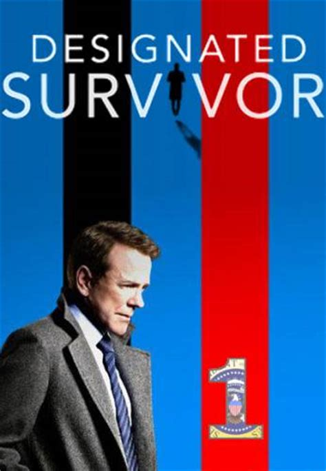 designated survivor poster designated survivor download or watch online