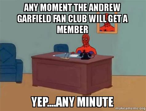 any moment the andrew garfield fan club will get a member