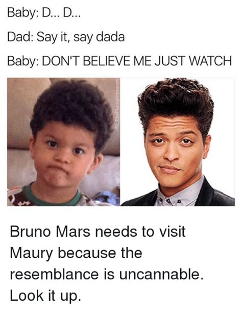 bruno mars dont believe me just watch 25 best memes about dada dada memes