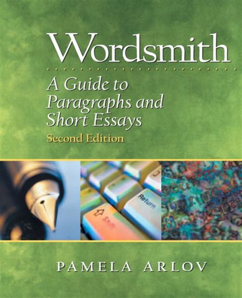 arlov wordsmith a guide to paragraphs and essays 2nd