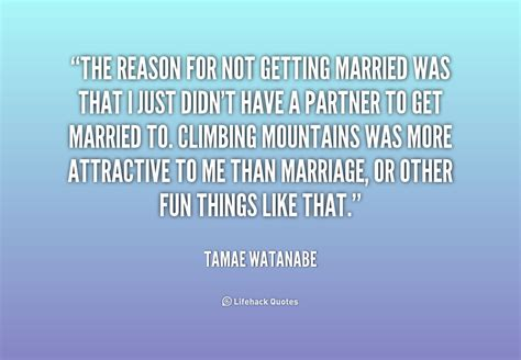8 Reasons Not To Get A by Quotes About Marriage Not Being Easy 12 Quotes