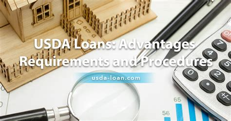 rural housing loan requirements usda loans advantages requirements and procedures usda loan