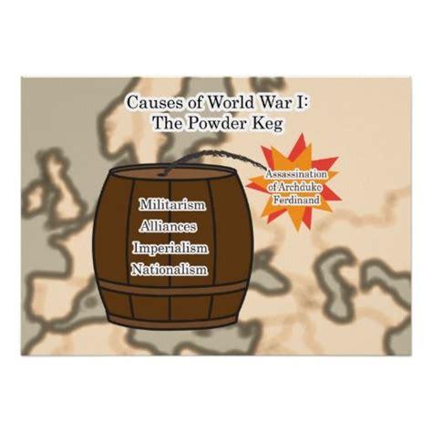 The Powder War causes of world war 1 the powder keg wwi zazzle