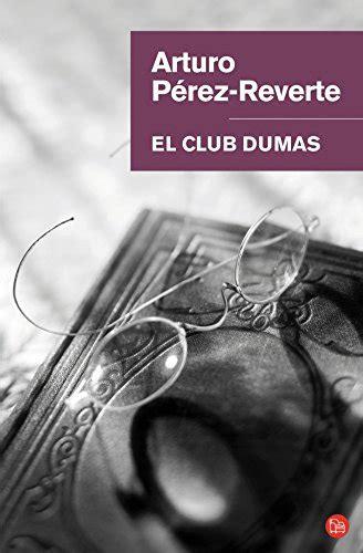 libro el club dumas libro el club dumas club dumas di arturo perez reverte