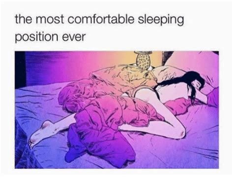 The Most Comfortable Position by 25 Best Memes About Comfortable And Sleeping
