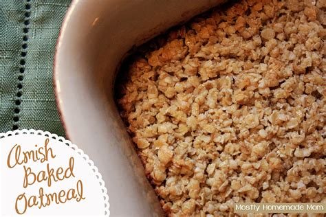 best baked oatmeal recipe amish baked oatmeal mostly