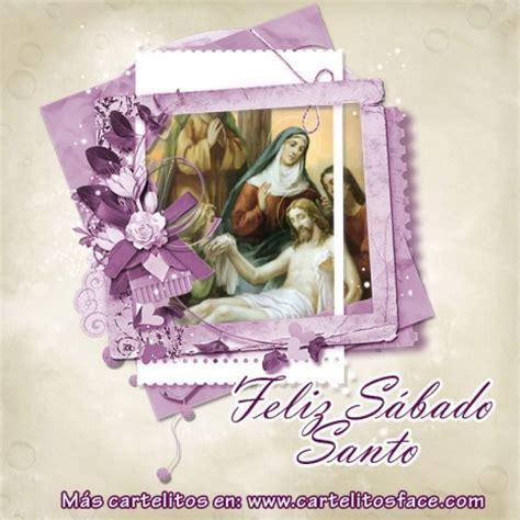 imagenes feliz sabado santo im 225 genes de sabado santo para compartir en facebook