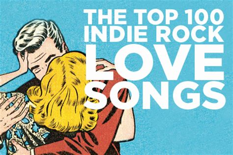 top ten songs best new indie rock music songs albums vote for your best indie rock love song for valentine s