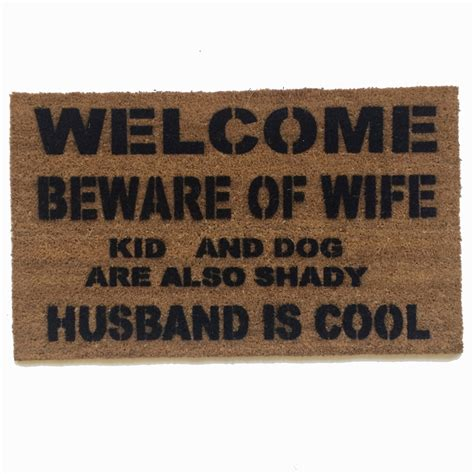 unique doormats welcome beware of wife rude funny doormat damn good