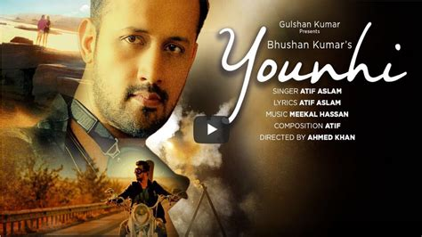 new songs 2017 hindi younhi lyrics atif aslam latest hindi song 2017 showdesk