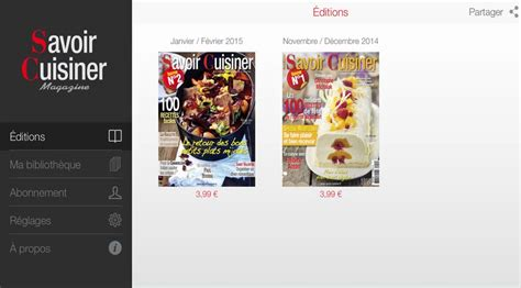 savoir cuisiner la nouvelle application savoir cuisiner savoir cuisiner fr