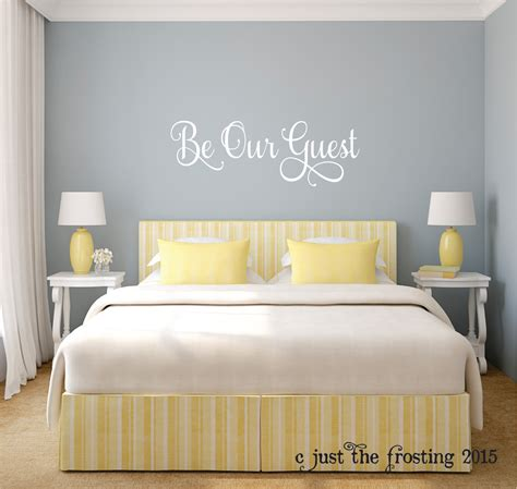wall decals for guest bedroom be our guest wall decal guest bedroom wall decal welcoming