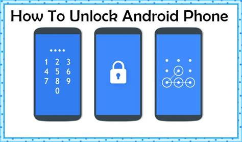 how to unlock android how to unlock android phone if you forget the password