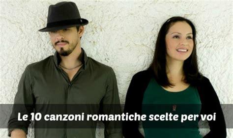 testo canzoni romantiche canzoni romantiche italiane e inglesi sorprendere con le