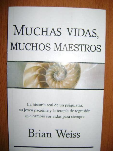 libro muchas vidas muchos maestros 24 best libros que vale la pena leer images on