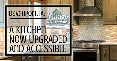 davenport ia kitchen remodel by village home stores