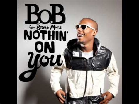 free download mp3 bruno mars nothing at all b o b ft big boi bruno mars nothing on you remix