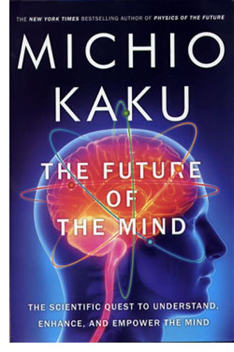 michio kaku  future   mind reviewed  rick kleffel