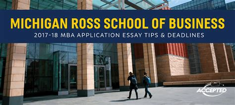 Michigan Ross Part Time Mba Deadlines by Renaldi S Michigan Ross Mba Essay Tips Deadlines