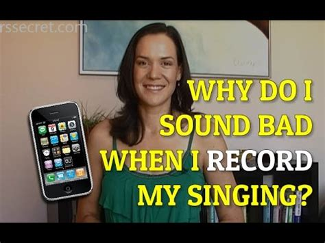 apps that make your voice sound better why do i sound bad when i record my singing